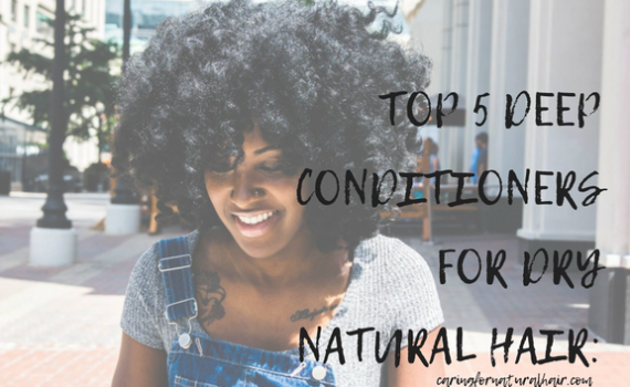top 5 deep conditioners for dry natural hair