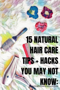 natural hair tips and hacks