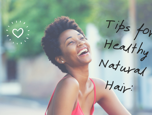 tips for healthy natural hair