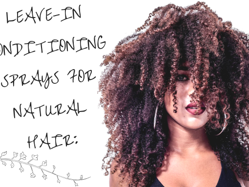 best leave-in conditioner sprays for natural hair