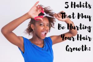 habits that hurt hair growth